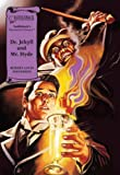 Dr. Jekyll and Mr. Hyde (Illus. Classics) HARDCOVER (Saddlebacks Illustrated Classics)