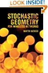 Stochastic Geometry for Wireless Netw...