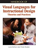 img - for Handbook of Visual Languages for Instructional Design: Theories and Practices book / textbook / text book
