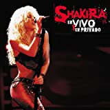 echange, troc Shakira : Live and Off The Record