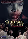 Children of the Night (Sous-titres français) [Import]