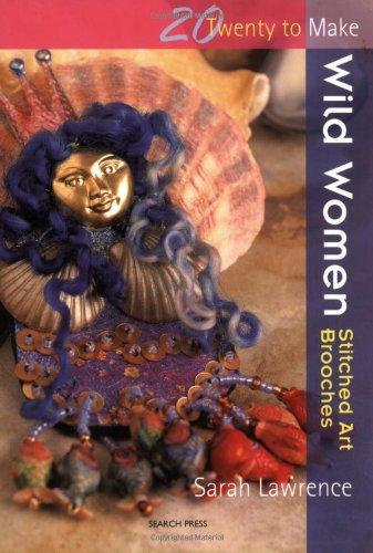Wild Women: Great Textile Brooches (Twenty to