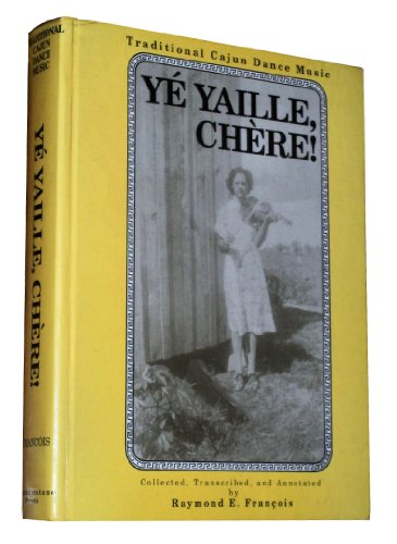 ye-yaille-chere-traditional-cajun-dance-music