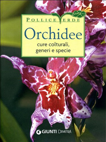 Orchidee Cure colturali generi e specie PDF