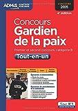 Concours Gardien de la paix - Catégorie B - Tout-en-un - Concours 2016...