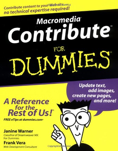 Macromedia Contribute For Dummies (For Dummies (Computers)) PDF