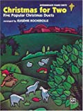 img - for Christmas for Two: Five Popular Christmas Duets book / textbook / text book