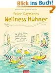 Peter Gaymanns Wellness-H�hner