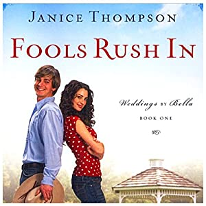 Fools Rush In Audiobook