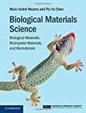 img - for Biological Materials Science: Biological Materials, Bioinspired Materials, and Biomaterials by Marc Andr? Meyers (2014-07-31) book / textbook / text book
