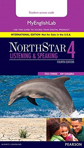 Northstar Listening and Speaking 4 Myenglishlab, International Edition