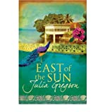 Julia Gregson East of the Sun [Paperback]