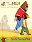 Willy and Hugh (Red Fox Mini Treasure) (0099407795) by Browne, Anthony