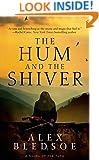 The Hum and the Shiver: A Novel of the Tufa (Tufa Novels Book 1)