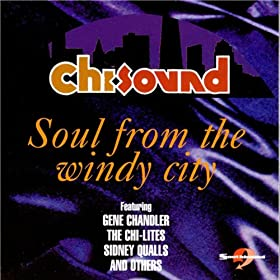 Chi-Sounds : Soul from the Windy City