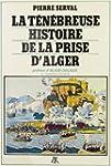 T�N�BREUSE HISTOIRE DE LA PRISE D'ALG...