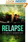Relapse (Breakers Book 7)