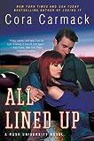 All Lined Up: A Rusk University Novel
