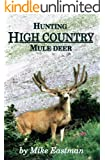 Hunting High Country Mule Deer