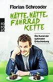 Florian Schroeder 'Hätte, hätte, Fahrradkette: Die Kunst der optimalen Entscheidung'