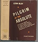 img - for Pilgrim of the Absolute. Pantheon Edition book / textbook / text book