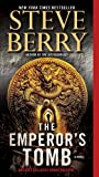 The Emperors Tomb (with bonus short story The Balkan Escape): A Novel