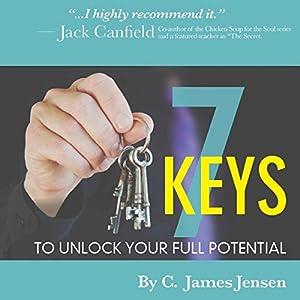 7 Keys to Unlock Your Full Potential Audiobook