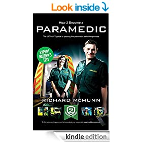How To Become A Paramedic: The Insiders Guide