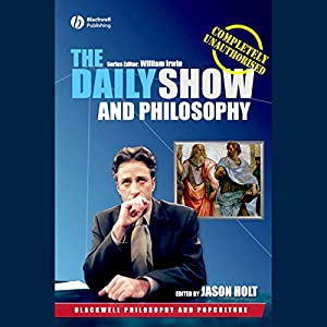 The Daily Show and Philosophy Audiobook