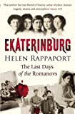 img - for By Helen Rappaport Ekaterinburg: The Last Days of the Romanovs [Paperback] book / textbook / text book