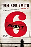 Tom Rob Smith Agent 6 (Child 44 Trilogy)