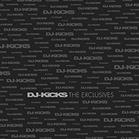 DJ-Kicks The Exclusives