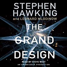 The Grand Design (       UNABRIDGED) by Stephen Hawking, Leonard Mlodinow Narrated by Steve West