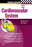 Cardiovascular System (Crash Course) (0723434301) by Sutton, Paul