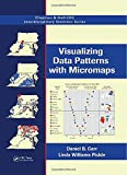 Visualizing Data Patterns with Micromaps (Chapman & Hall/CRC Interdisciplinary Statistics)