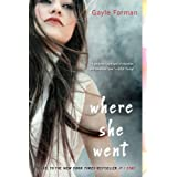 Where She Went ~ Gayle Forman
