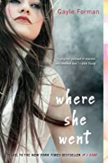 Where She Went (If I Stay)