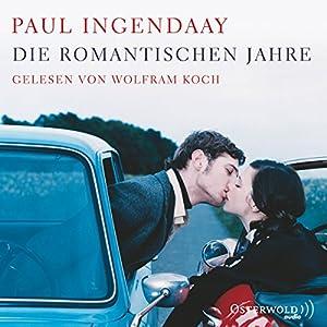 Die romantischen Jahre Hörbuch