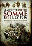 Slaughter on the Somme: The Complete...