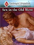 img - for Sex in the Old West book / textbook / text book