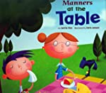 Manners at the Table (Way to Be! Mann...