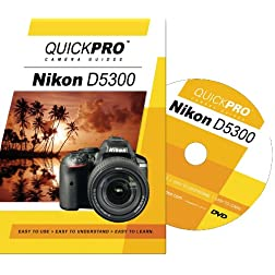 Nikon D5300 Instructional DVD by QuickPro Camera Guides
