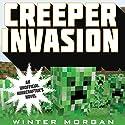 Creeper Invasion Audiobook by Winter Morgan Narrated by Nicol Zanzarella