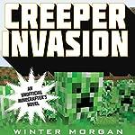 Creeper Invasion | Winter Morgan