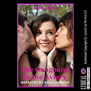 The Gangbang in the Aviary Audiobook