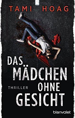 Tami Hoag - Das Mädchen ohne Gesicht: Thriller (German Edition)