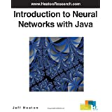 Introduction to Neural Networks with Java ~ Jeff Heaton