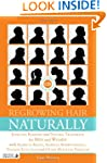 Regrowing Hair Naturally: Effective R...