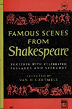 Famous Scenes from Shakespeare by Van H.…