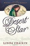Desert Star (0736912355) by Chaikin, Linda